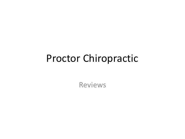 Proctor Chiropractic       Reviews