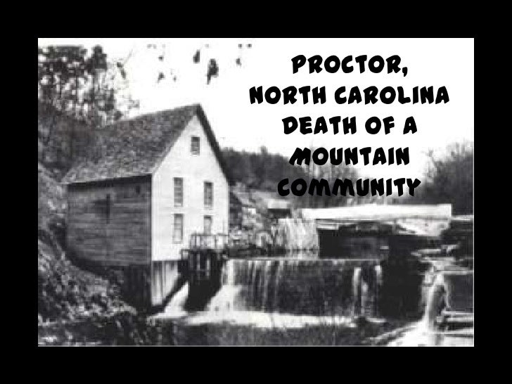 Proctor,North Carolina  Death of a   Mountain  Community