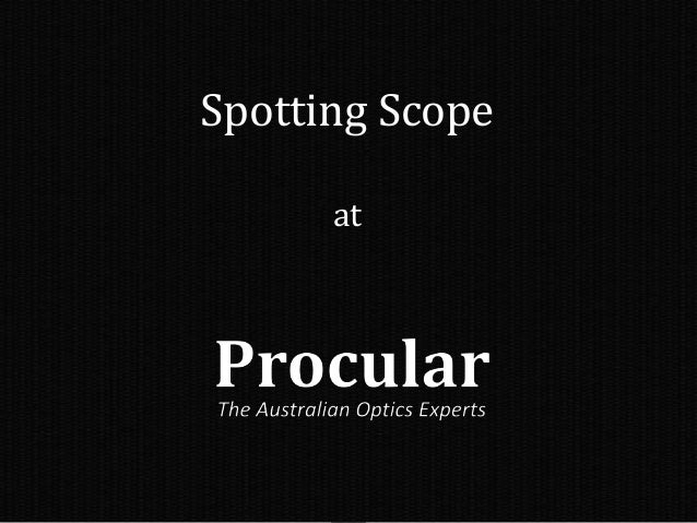 Spotting Scope at
