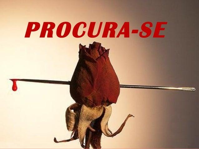PROCURA-SE