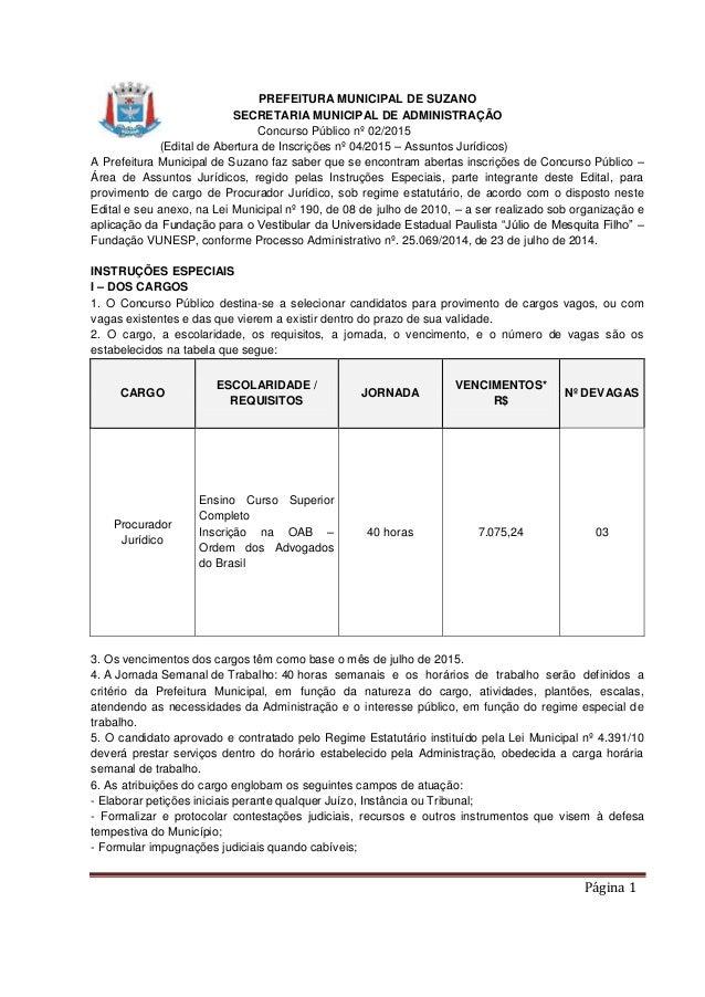 Página 1 PREFEITURA MUNICIPAL DE SUZANO SECRETARIA MUNICIPAL DE ADMINISTRAÇÃO Concurso Público nº 02/2015 (Edital de Abert...