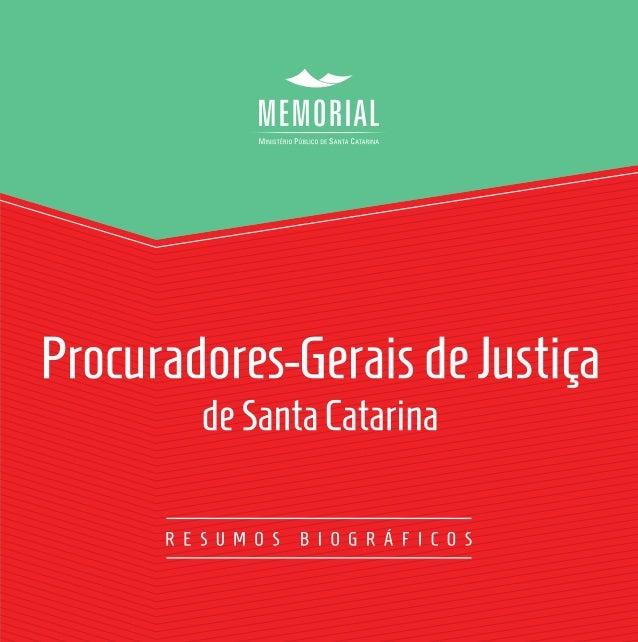 Coordenacão: CEAF-MemorialdoMPSC Organizacão:GunterAxt Florianópolis 2013 ' '
