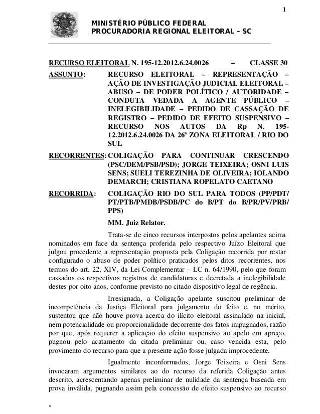 1              MINISTÉRIO PÚBLICO FEDERAL              PROCURADORIA REGIONAL ELEITORAL – SCRECURSO ELEITORAL N. 195-12.201...