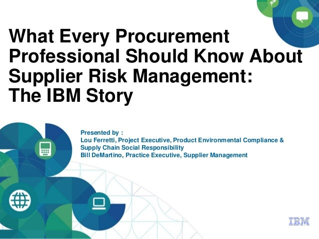 risk management procurement Supplier risk management and procurement  we're the leading supplier in market intelligence we can help you: - centralize and structure your data -.