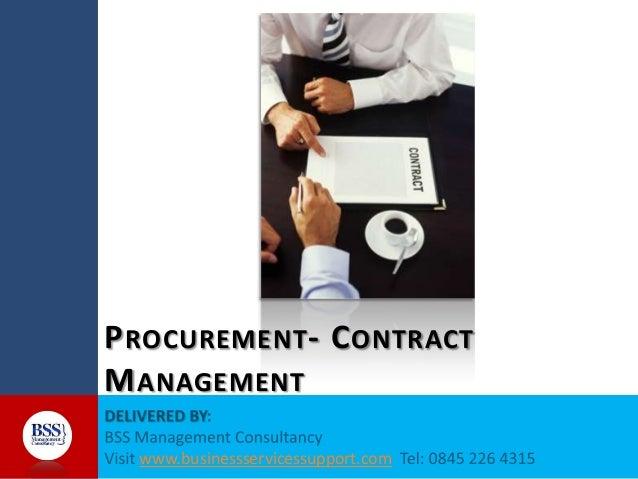 P ROCUREMENT - C ONTRACT M ANAGEMENT www.businessservicessupport.com