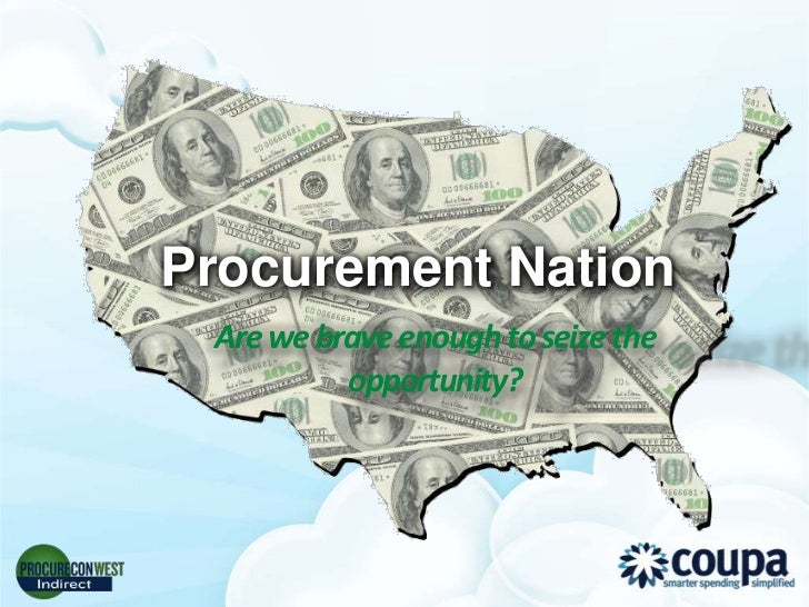 Procurement Nation Are we brave enough to seize the          opportunity?