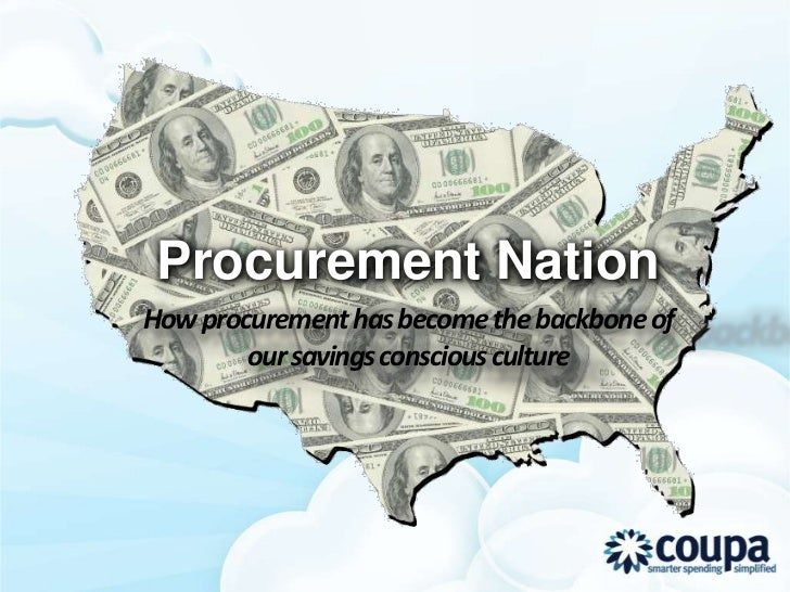 Procurement NationHow procurement has become the backbone of        our savings conscious culture