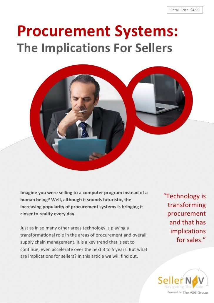 Retail Price: $4.99Procurement Systems:The Implications For SellersImagine you were selling to a computer program instead ...