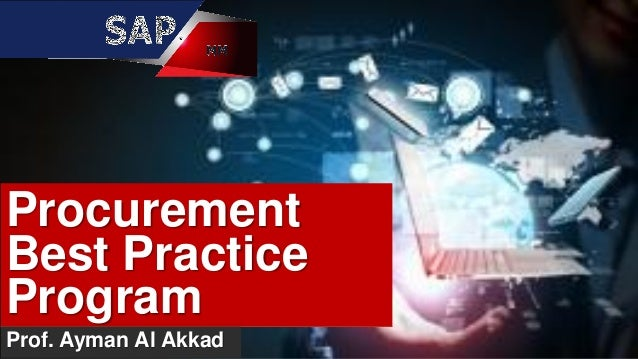 Procurement Best Practice Program Prof. Ayman Al Akkad