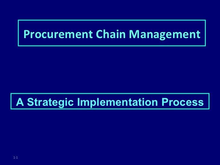 Procurement Chain Management A Strategic Implementation Process1-1
