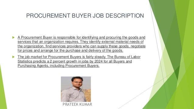 PROCUREMENT INCHARGE OR BUYERu0027S JOB PRATEEK KUMAR; 2. PROCUREMENT BUYER JOB  DESCRIPTION ...