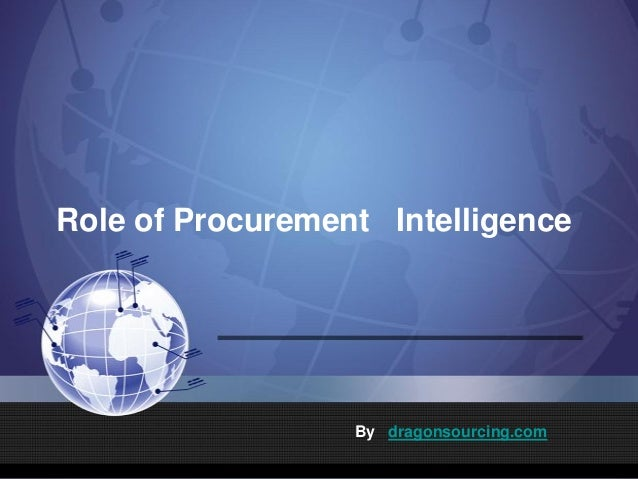 Role of Procurement Intelligence By dragonsourcing.com