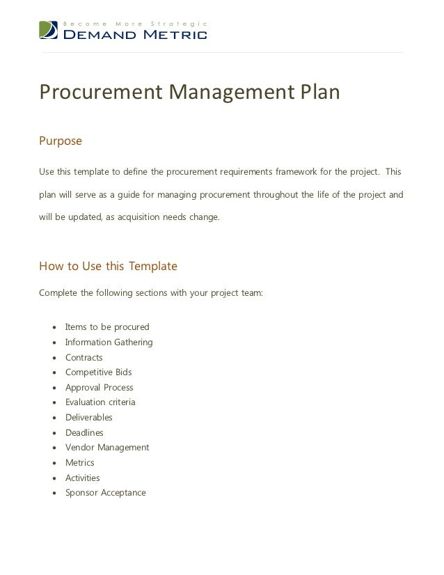 Procurement Management PlanPurposeUse this template to define the procurement requirements framework for the project. This...