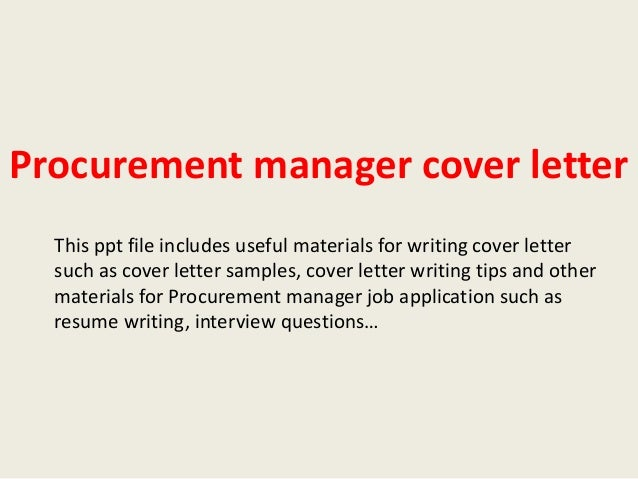 procurement manager cover letter this ppt file includes useful materials for writing cover letter such as - Procurement Manager Cover Letter