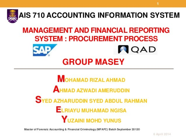 A sound financial reporting system
