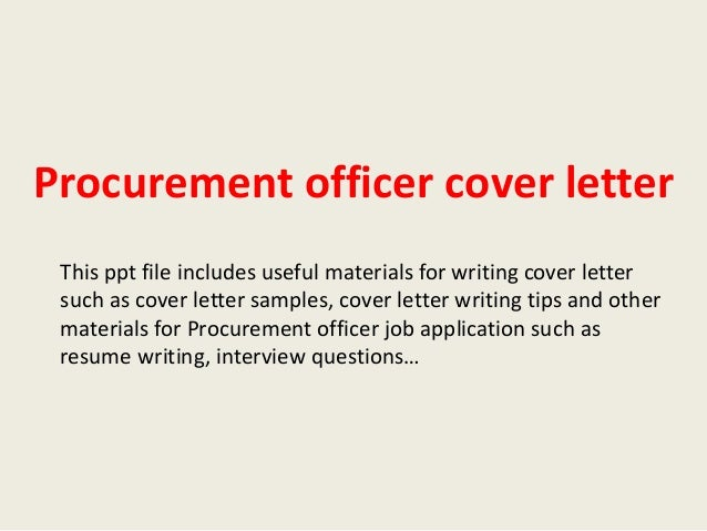 procurement officer cover letter this ppt file includes useful materials for writing cover letter such as - Procurement Specialist Cover Letter