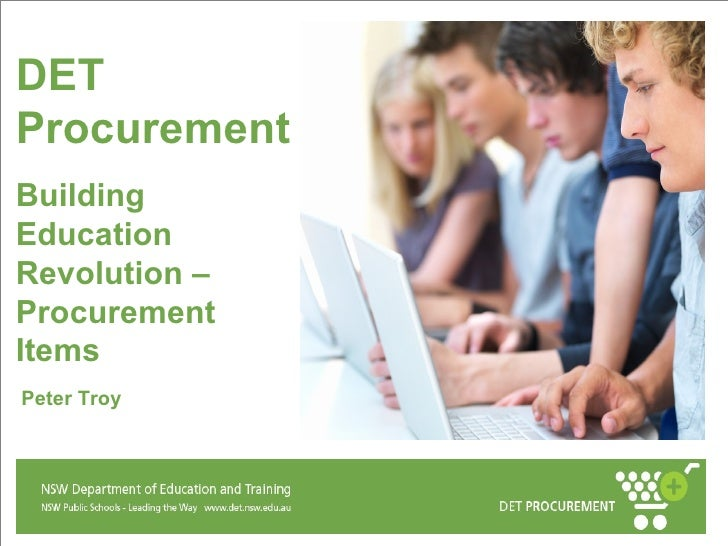 Peter Troy DET Procurement Building Education Revolution – Procurement Items