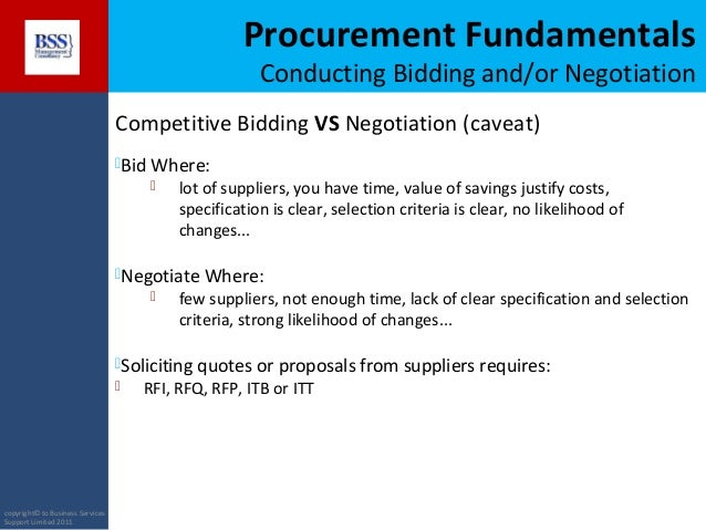 sealed bidding and negotiation Managing bids & negotiating prices  bidding will allow you to verify that the pricing provided by the supplier is  negotiation may be used in conjunction with a.
