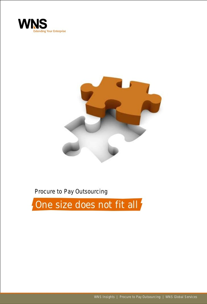 Procure to Pay Outsourcing  One size does not fit all                          WNS Insights | Procure to Pay Outsourcing |...