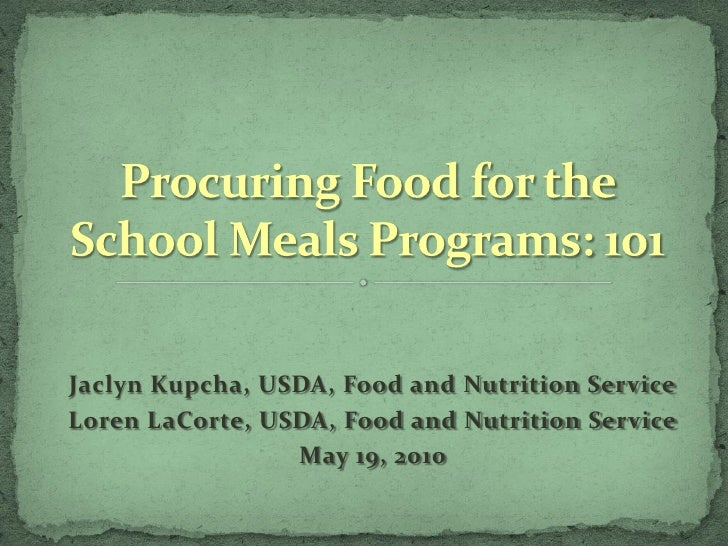 Jaclyn Kupcha, USDA, Food and Nutrition Service Loren LaCorte, USDA, Food and Nutrition Service                  May 19, 2...