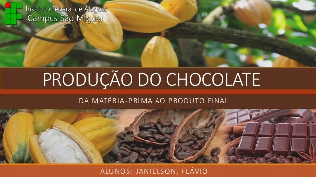 Produ O Do Chocolate Da Mat Ria Prima Ao Produto Final