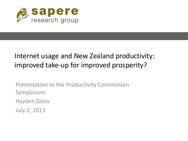 Internet usage and New Zealand productivity: improved take-up for improved prosperity? Presentation to the Productivity Co...