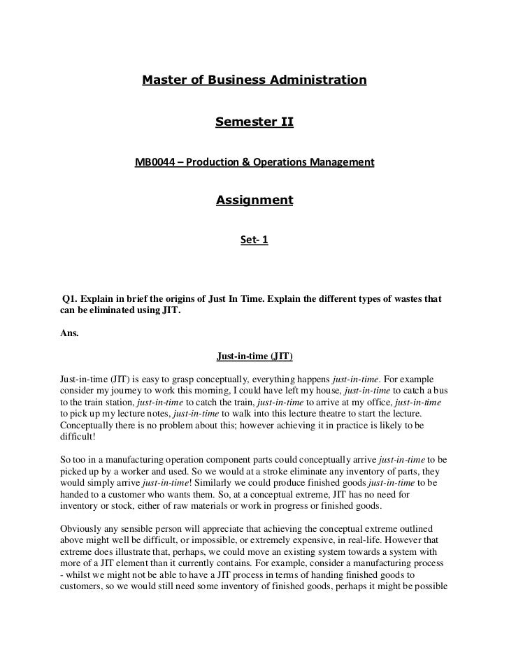 Master of Business Administration                                         Semester II                    MB0044 – Producti...