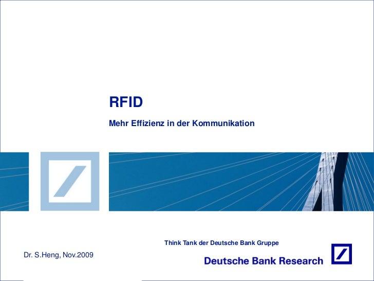 RFID                       Mehr Effizienz in der Kommunikation                                    Think Tank der Deutsche ...