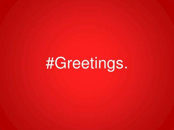 #Greetings.<br />