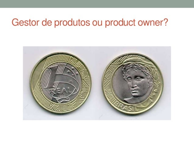 Gestor de produtos ou product owner?