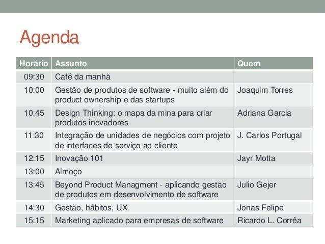 Gestão de Produtos de Software: muito além do product ownership e das startups Slide 2