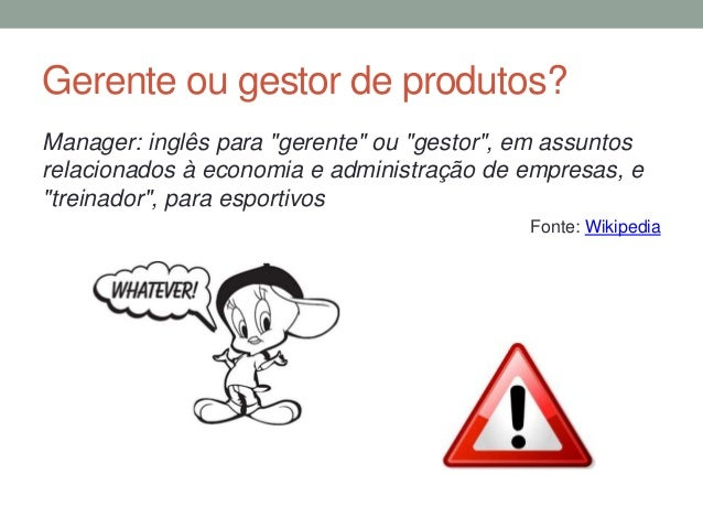 """Gerente ou gestor de produtos?  Manager: inglês para """"gerente"""" ou """"gestor"""", em assuntos  relacionados à economia e adminis..."""