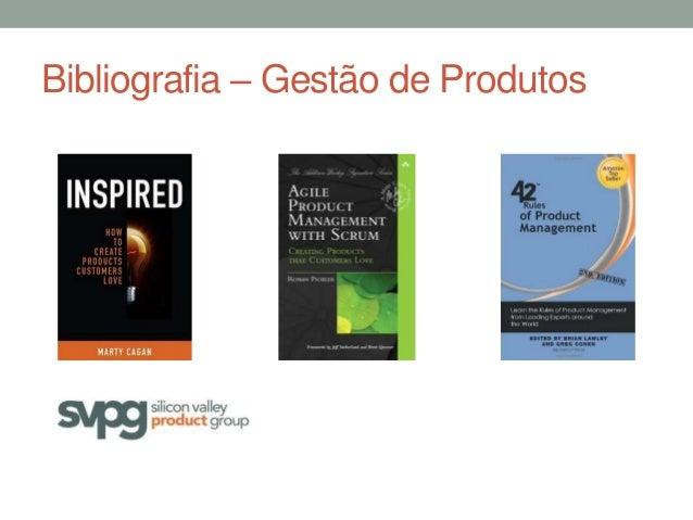 Bibliografia – Gestão de Produtos