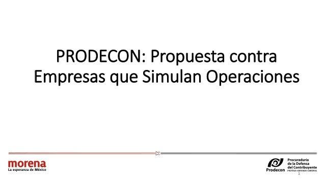 PRODECON: Propuesta contra Empresas que Simulan Operaciones 1