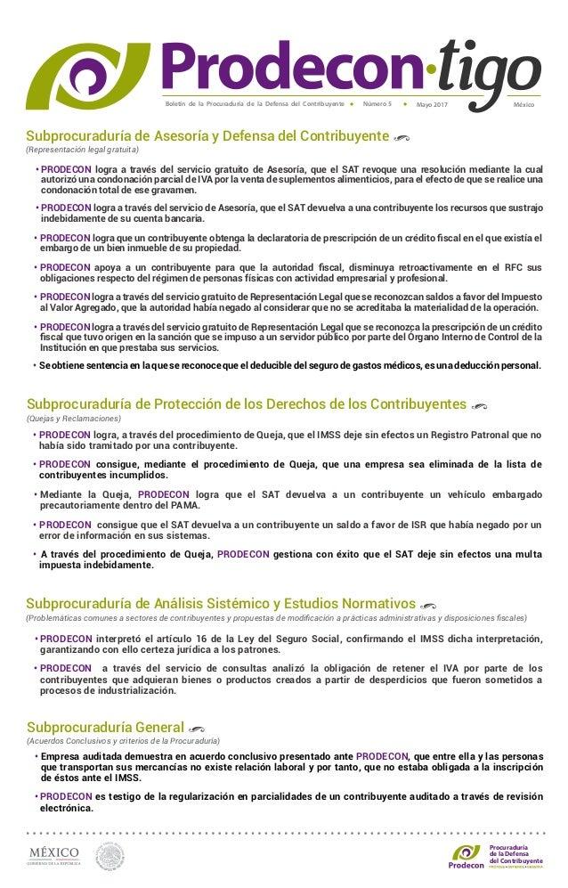Boletín de la Procuraduría de la Defensa del Contribuyente MéxicoMayo 2017Número 5 Procuraduría de la Defensa del Contribu...