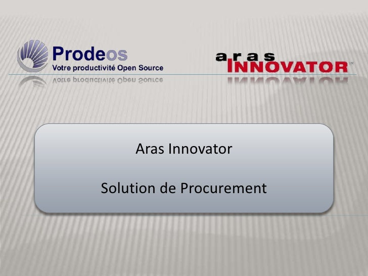Aras Innovator <br />Solution de Procurement<br />