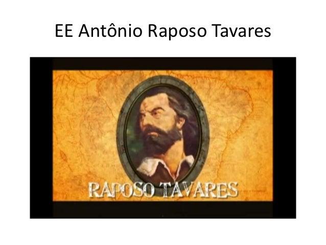EE Antônio Raposo Tavares