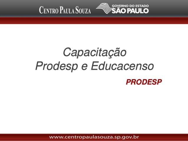 Capacitação Prodesp e Educacenso PRODESP