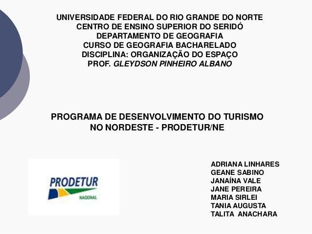UNIVERSIDADE FEDERAL DO RIO GRANDE DO NORTE    CENTRO DE ENSINO SUPERIOR DO SERIDÓ         DEPARTAMENTO DE GEOGRAFIA      ...