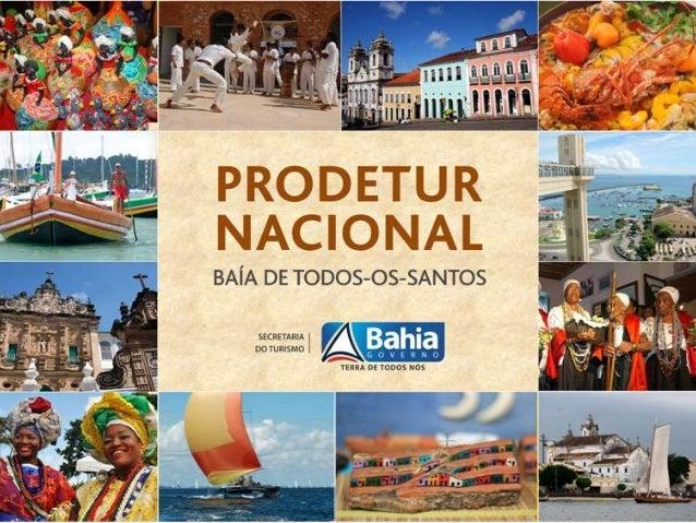 Prodetur Nacional - Bahia Turismo Náutico e Cultural na Zona  Turística Baía de Todos-os-Santos