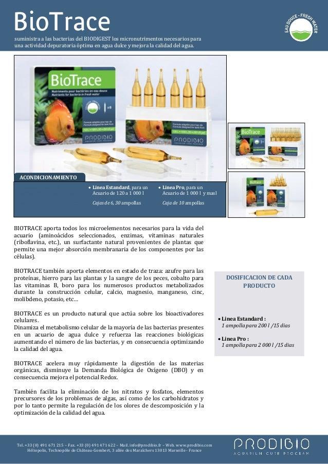 BioTracesuministra a las bacterias del BIODIGEST los micronutrimentos necesarios parauna actividad depuratoria óptima en a...