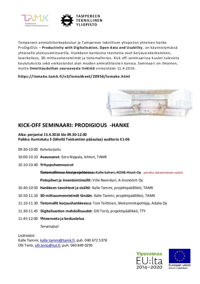 Tampereen ammattikorkeakoulun ja Tampereen teknillisen yliopiston yhteinen hanke ProDigiOUs – Productivity with Digitalisa...