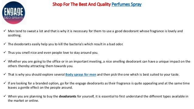 Shop For The Best And Quality Perfumes Spray  Men tend to sweat a lot and that is why it is necessary for them to use a g...