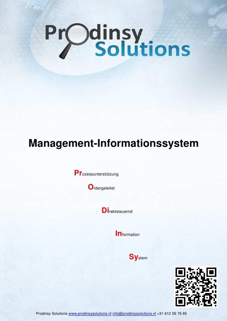 Management-Informationssystem                      Prozessunterstützung                              Ordergeleitet        ...