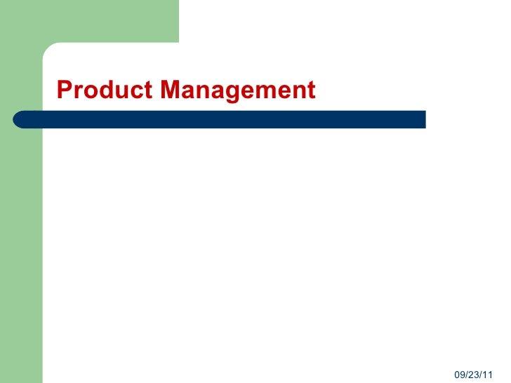 Product Management 09/23/11