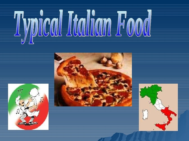 Typical Italian Food