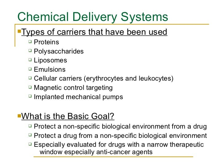 <ul><li>Types of carriers that have been used </li></ul><ul><ul><li>Proteins </li></ul></ul><ul><ul><li>Polysaccharides </...