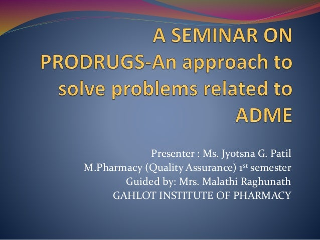 What are PRODRUGS  The term 'Prodrug' describes compounds which undergo biotransformation prior to exhibiting their pharm...