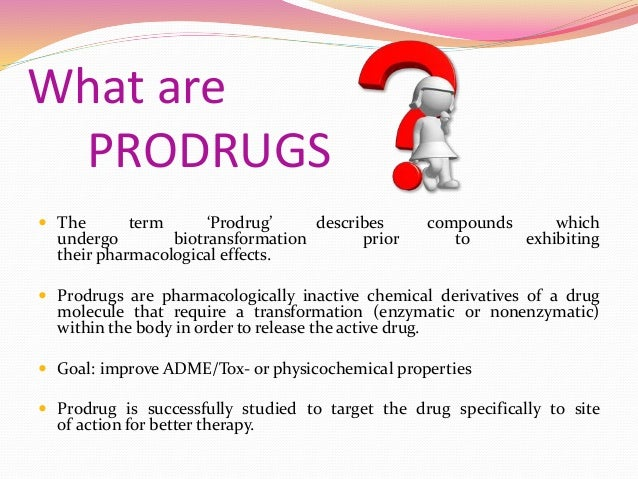An illustration of the prodrug concept (Huttunen et al., 2011)