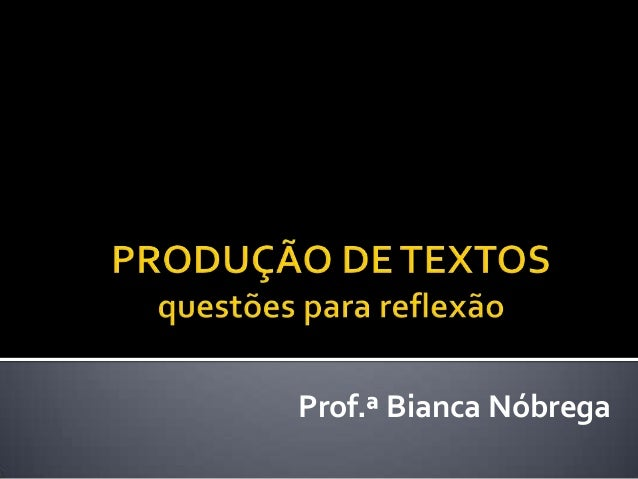 Prof.ª Bianca Nóbrega
